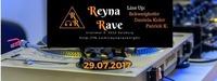 Reyna Rave /w Schweighofer/Daniela Koler/Patrick K.@Reyna Rave