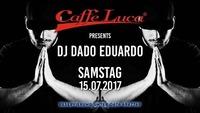 DJ Dado Eduardo @ Caffe Luca