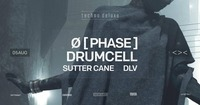 Techno.Deluxe with Ø [Phase] X Drumcell@Grelle Forelle