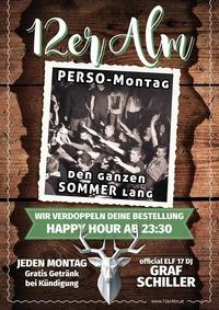 Perso Montag feat. official ELF17 DJ Graf Schiller@12er Alm Bar
