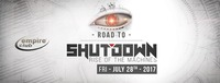 Road to Shutdown  / empire@Empire Club