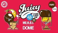 Juicy! Bigger & Better Mo 14.8. - 4 Floors at Praterdome@Praterdome