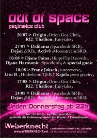 Out Of Space Psytrance Club // Do 3.8. // Weberknecht@Weberknecht