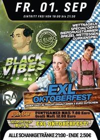 Black Vibes + Exl Oktoberfest@Excalibur