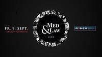 Med & Law - Season Opening@REMEMBAR