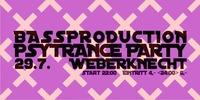 Bassproduction Psytrance Party@Weberknecht