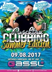 Puschtra Clubbing | Summer Edition@Gassl