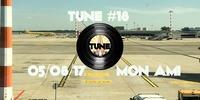 TUNE #18 - Summer Edition@Mon Ami