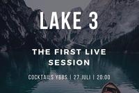 Live Session  Lake 3 @Cocktails