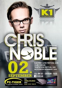 CHRIS NOBLE is back at K1 Club Zell am See@K1 CLUB