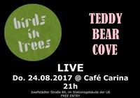 BIRDS IN TREES and TEDDY BEAR COVE@Café Carina