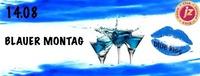 ★ Blauer montag -dj.revv★@Jederzeit Club Lounge