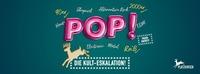 POP! – Die wöchentliche Kult-Eskalation @Platzhirsch@Platzhirsch