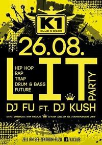 L I T - DJ FU ft DJ KUSH! Hip Hop, Trap, Drum n' Bass, Future@K1 CLUB
