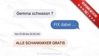 Gemma Schwassn? FIX dabei! // Gratis Schankmixer@Disco P2