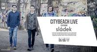 Citybeach LIVE ft. Sládek@Citybeach Graz