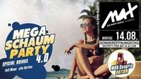 ▲▲ MEGA Schaum Party 4.0 ▲▲@MAX Disco