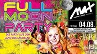 Themenfreitag ▲▲ Full Moon Party ▲▲@MAX Disco