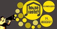 Houserasten 2017@Sportplatz Schweiggers