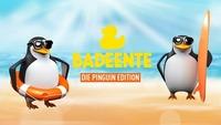 Badeente - Die Pinguin Edition@Säulenhalle