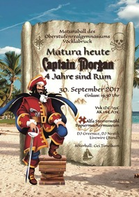Matura Heute, Captain Morgan - 4 Jahre sind Rum - Maturaball ORG Vöcklabruck