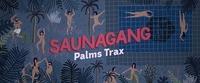 Saunagang mit Palms Trax@Pratersauna