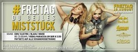 Freitag du Geiles Mistst*** - Pay1Get2 NIght@oceans House Club