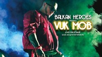 Balkan Heroes present: VUK MOB LIVE on stage@Disco P2