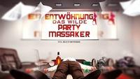 Entwöhnung - das wilde Partymassaker@Disco P2