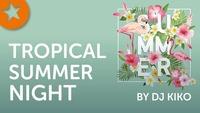 Tropical Summer Night@Republic