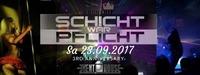 Schicht war Pflicht - The 3rd Anniversary@Eventhouse Freilassing