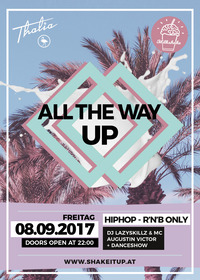 Milkshake All The Way Up - HipHop & R'n'B Only