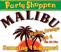 Samstag 19.August Malibu Party@Partyshuppen Aspach