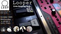 Looper - Live-Looping fest@Loop