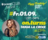 ocean CLUB NIGHT mit DJane Tanja La Croix@ocean park PlusCity