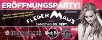 FLEDERMAUS ERÖFFNUNGSPARTY!!@Fledermaus Graz