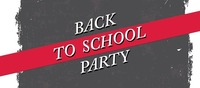 BACK to School PARTY@Rossini