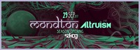 Mondton Season Opening w/ Altruism live!@Kulturwerk Sakog