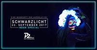 SCHWARZLICHT • 22.09.17 • P2 Mattersburg@Disco P2