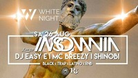 ☆ I N S O M N I A ☆ Finest BLVCK MUSIC #WHITE NIGHT@Riverside