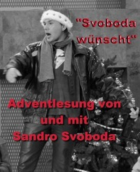 ABGESAGT!!!Sandro Svoboda – Svoboda wünscht@Kultur Verein Tschocherl