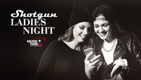 Shotgun Ladiesnight@Musikpark-A1