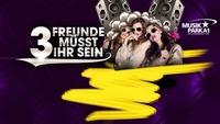 ★ 3 Freunde Müsst Ihr Sein ★@Musikpark-A1