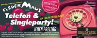 Fledermaus Telefon & Single Party!@Fledermaus Graz