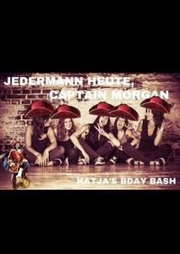 Jedermann heute, Captain morgan Katjas Birthday Bash!!!@Jedermann