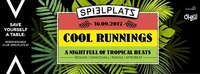 》COOL Runnings┃A Night Full of Tropical Beats《@Club Spielplatz