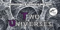 Two Universes by Geckotribe · Kantine Salzburg@Die Kantine