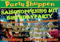 Saisonopening mit Birthdayparty 30.September@Partyshuppen Aspach