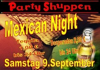 Samstag 9.September Mexican Night@Partyshuppen Aspach