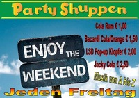 Der neue Freitag! Enjoy the Weekend@Partyshuppen Aspach